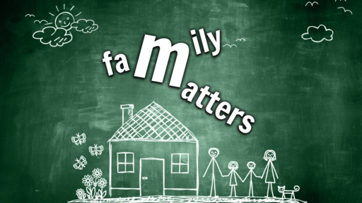 Family Matters - Session 5