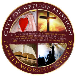 City of Refuge Mission Family Worship Center