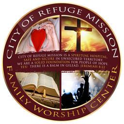 City of Refuge Mission Family Worship Center