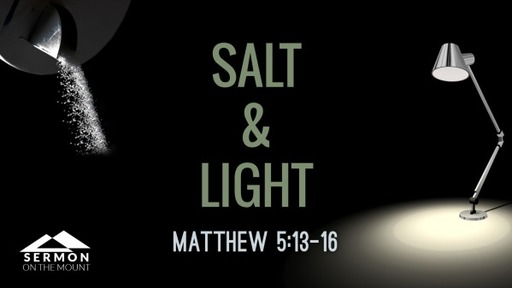 04 26 2020 Salt and Light