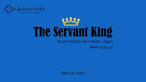 17 Jesus Predicts the Future Again (04-26-20)