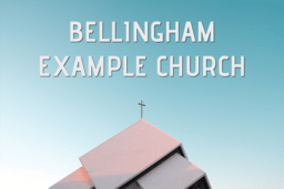 Bellingham Example Church Live Stream