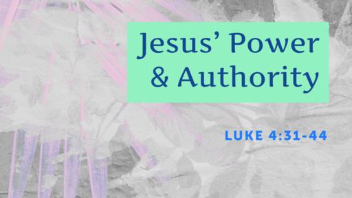 Jesus' Power and Authority