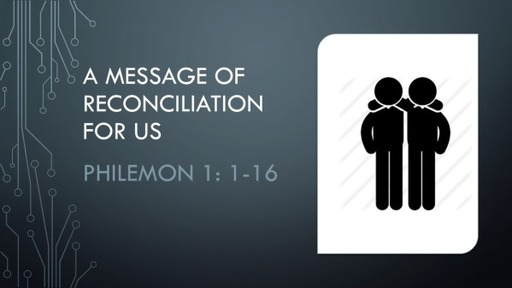 A Message of Reconciliation for Us