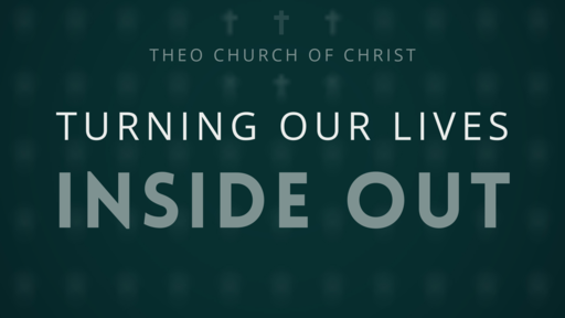Turning Our Lives Inside Out