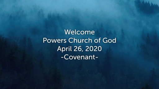 "Sunday Service - ""Covenant"" - 4/26/2020"