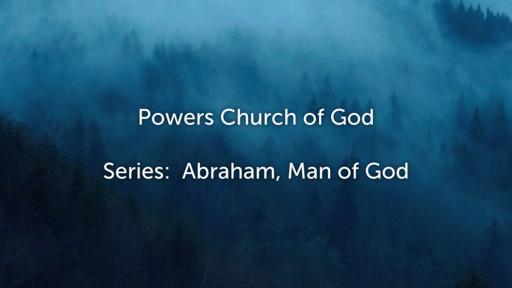 Abraham, Man of Faith