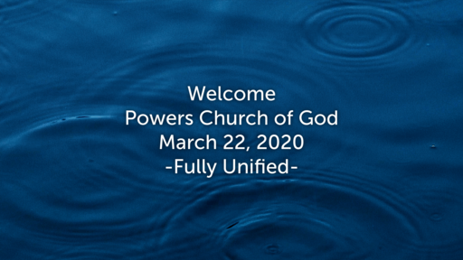 Sunday Service - 3/22/2020 - Fully Unified
