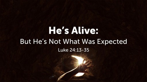 He's Alive: But Not What Was Expected