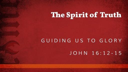 April 26, 2020 - The Spirit of Truth