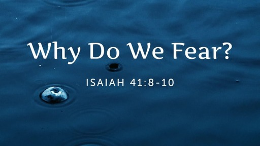 Why Do We Fear?