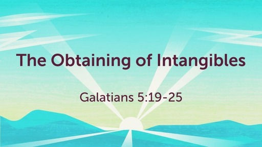 The Obtaining of Intangibles