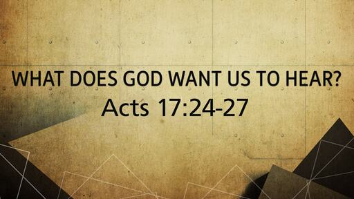 What Does God Want Us To Hear?