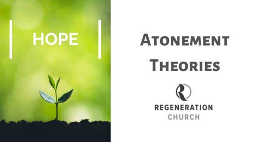 """Atonement Theories"" - April 26"