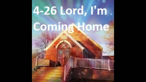 4-26 Lord I'm Coming Home (Duet)