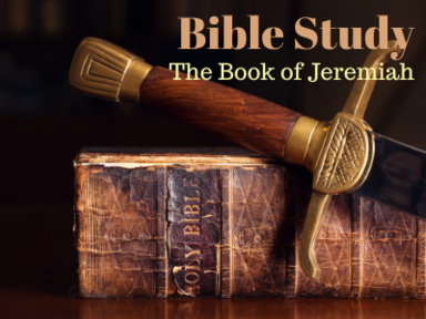 Bible Study: Book of Jeremiah
