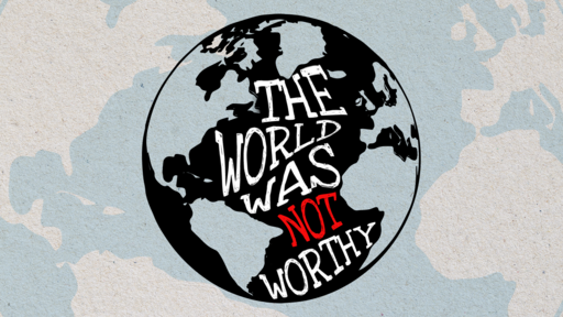 The World Was Not Worthy: Samson