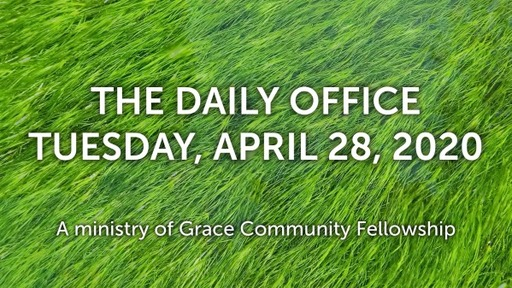 Daily Office - April 28, 2020