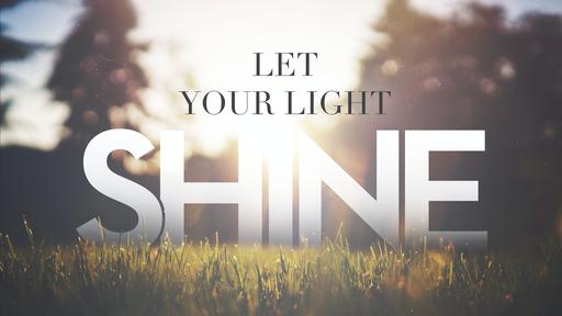 Let Your Light Shine, The Gospel of John Devotions