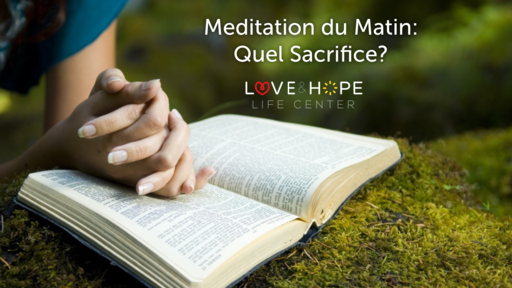 Meditation:Quel Sacrifice?