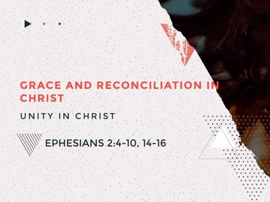 Grace and Reconciliation in Christ