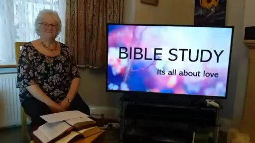 Wednesday Bible Study - 8th April 2020 - Its All About Love