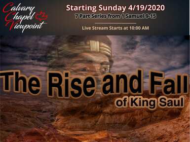 SM20200426 The Rise and Fall of King Saul (Part 1 A King is Chosen)