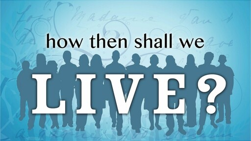 (Service) How Should A Christian Live?