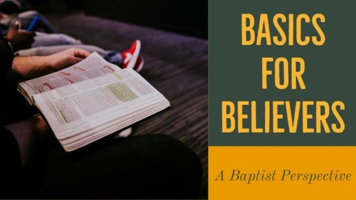 May 3, 2020 ss Basics for Believers lesson 3
