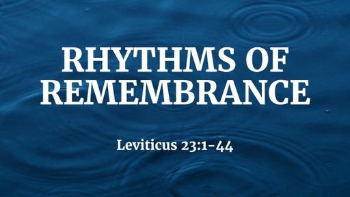 Rhythms of Remembrance