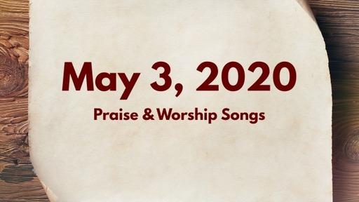 5.3.2020 Praise & Worship Songs