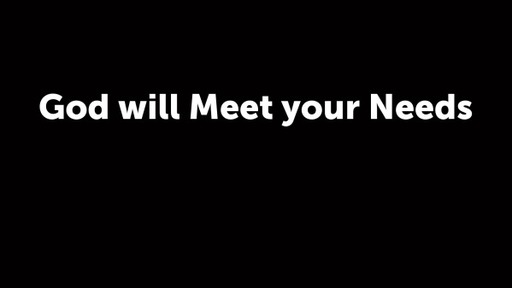 God will Meet your Needs