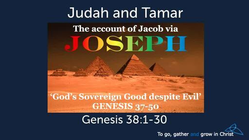 Joseph - God's Sovereign Good despite evil