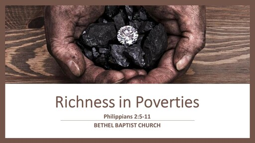 Philippians 2:5-11 - Richness in Poverties