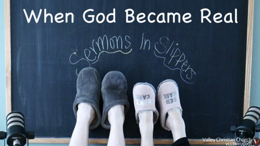 When God Became Real