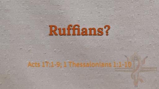 Ruffians?