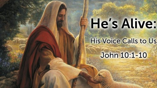 He's Alive: His Voice Calls to Us...