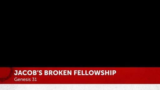 Jacob's Broken Fellowship