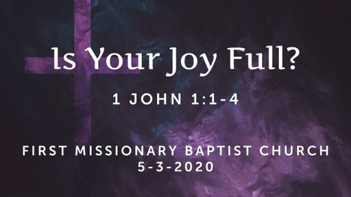 Is Your Joy Full?