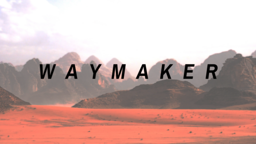 Waymaker   Week 1: A Way Through The Water