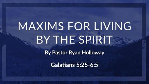 Galatians 5:25-6:5