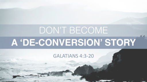Don't Become A 'De-Conversion' Story