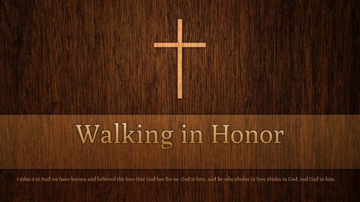 Walking in Honor