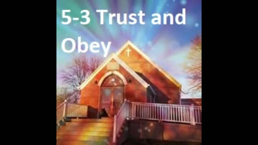 5-3 Trust And Obey (Duet)