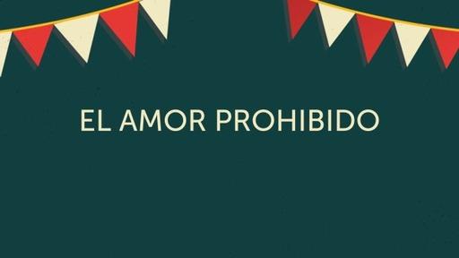 El Amor Prohibido
