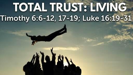 Total Trust...