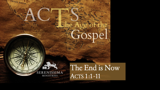 Acts: The Age of the Gospel