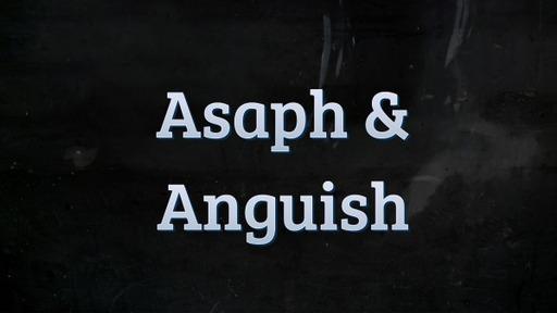 Asaph & Anguish  05/06/20