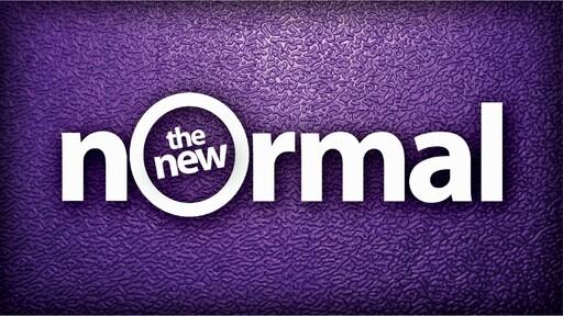 (Service) Creating a New Spiritual Normal