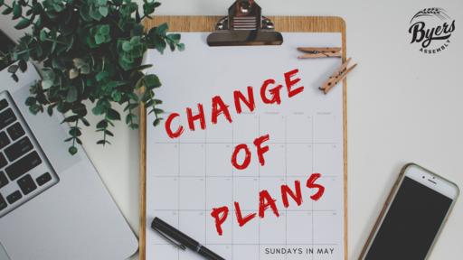 Change of Plans | Week 2: Life Change